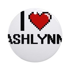 I Love Ashlynn Ornament (Round)