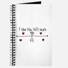 I Love You This Much Journal