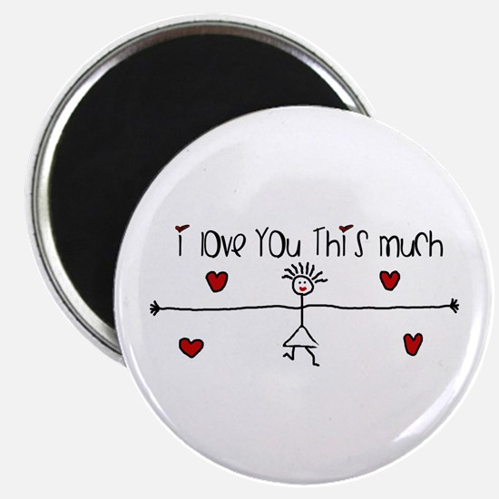 I Love You This Much Magnets
