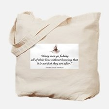 Why we fish Tote Bag