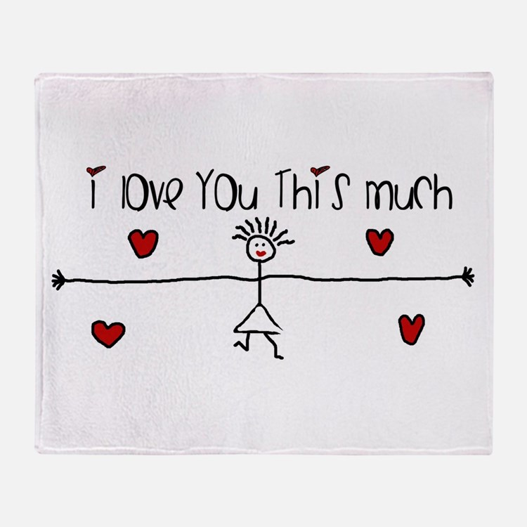 I Love You This Much Throw Blanket