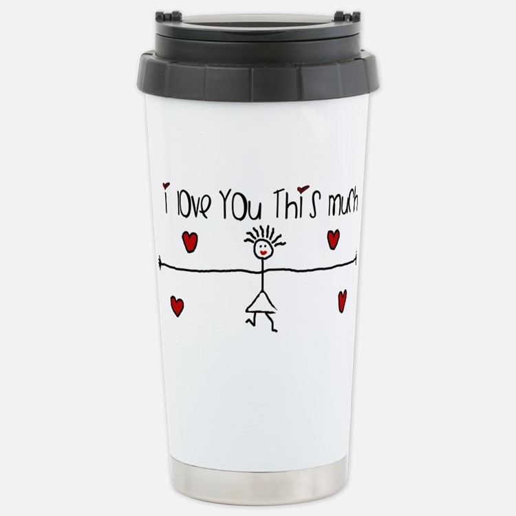 I Love You This Much Travel Mug