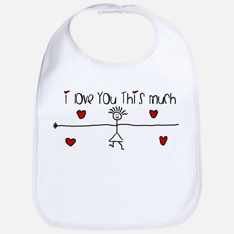 I Love You This Much Bib