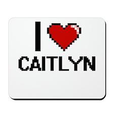 I Love Caitlyn Mousepad