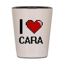 I Love Cara Shot Glass