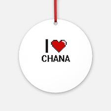 I Love Chana Ornament (Round)