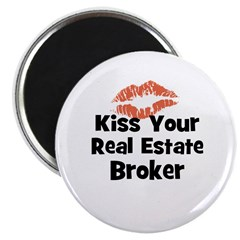 Kiss Your Real Estate Broker Magnet