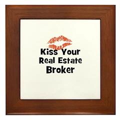 Kiss Your Real Estate Broker Framed Tile