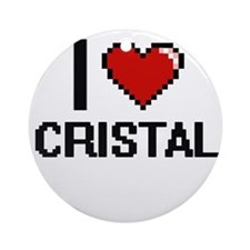 I Love Cristal Ornament (Round)