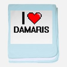 I Love Damaris baby blanket