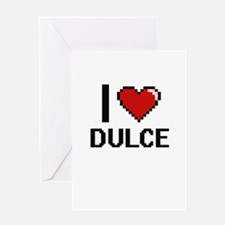 I Love Dulce Greeting Cards