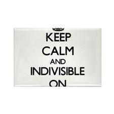 Keep Calm and Indivisible ON Magnets