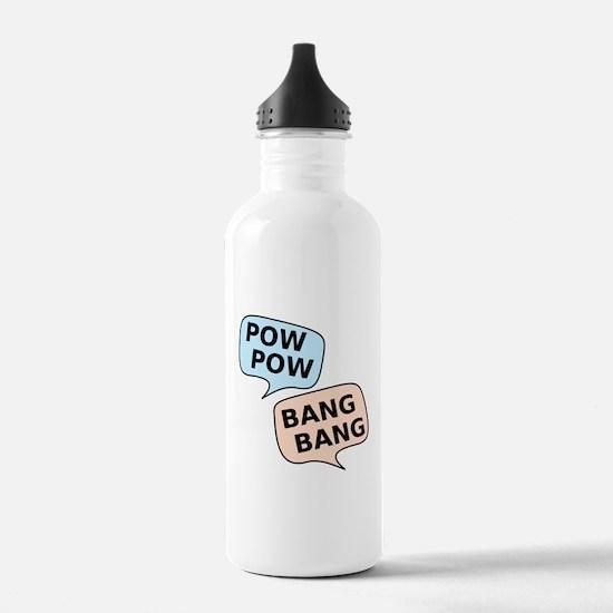 Pow Pow - Bang Bang Water Bottle