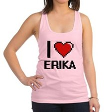 I Love Erika Racerback Tank Top