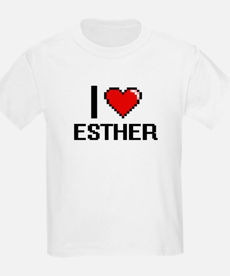 I Love Esther T-Shirt