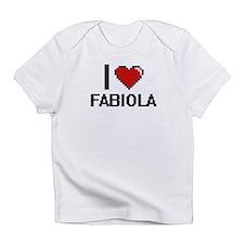 I Love Fabiola Infant T-Shirt