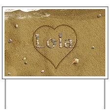 Lola Beach Love Yard Sign