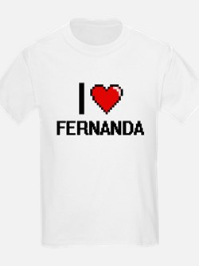I Love Fernanda T-Shirt