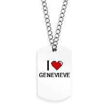 I Love Genevieve Dog Tags