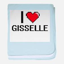 I Love Gisselle baby blanket