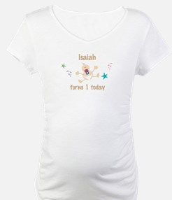 Isaiah turns 1 today Shirt