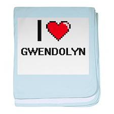 I Love Gwendolyn baby blanket