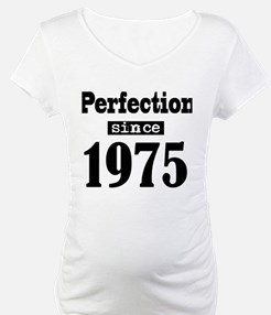 Perfection since 1975 Shirt