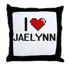 I Love Jaelynn Throw Pillow