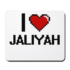 I Love Jaliyah Mousepad
