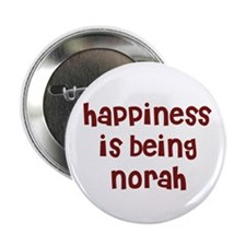 "happiness is being Norah 2.25"" Button (10 pack)"