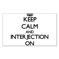 Keep Calm and Interjection ON Decal