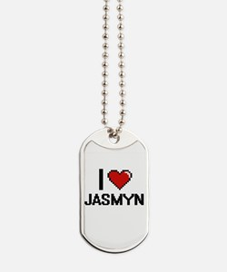 I Love Jasmyn Dog Tags
