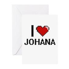 I Love Johana Greeting Cards
