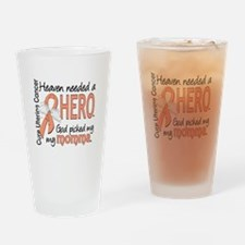 Uterine Cancer HeavenNeededHero1 Drinking Glass