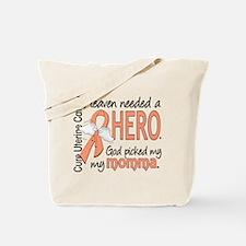 Uterine Cancer HeavenNeededHero1 Tote Bag