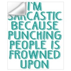 Punching People is Frowned Upon Wall Decal