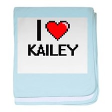 I Love Kailey baby blanket