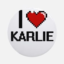 I Love Karlie Ornament (Round)