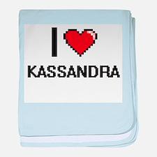 I Love Kassandra baby blanket