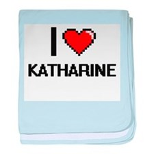 I Love Katharine baby blanket