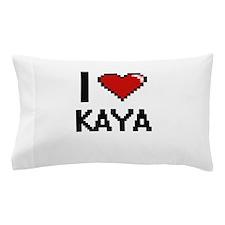 I Love Kaya Pillow Case