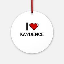 I Love Kaydence Ornament (Round)