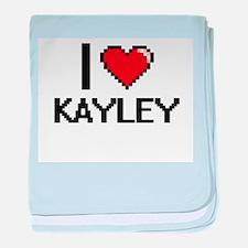 I Love Kayley baby blanket