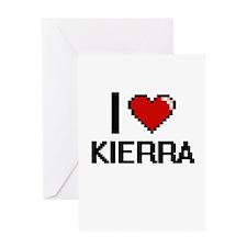 I Love Kierra Greeting Cards