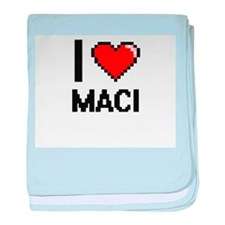 I Love Maci baby blanket