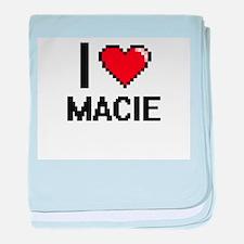 I Love Macie baby blanket