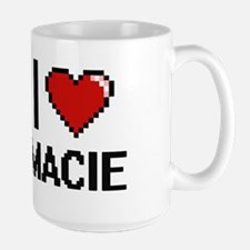 I Love Macie Mugs