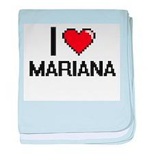 I Love Mariana baby blanket