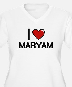 I Love Maryam Plus Size T-Shirt