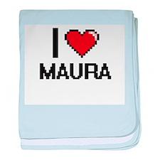 I Love Maura baby blanket